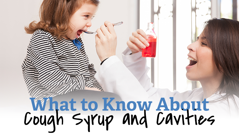 What to Know About Cough Syrup and Cavities