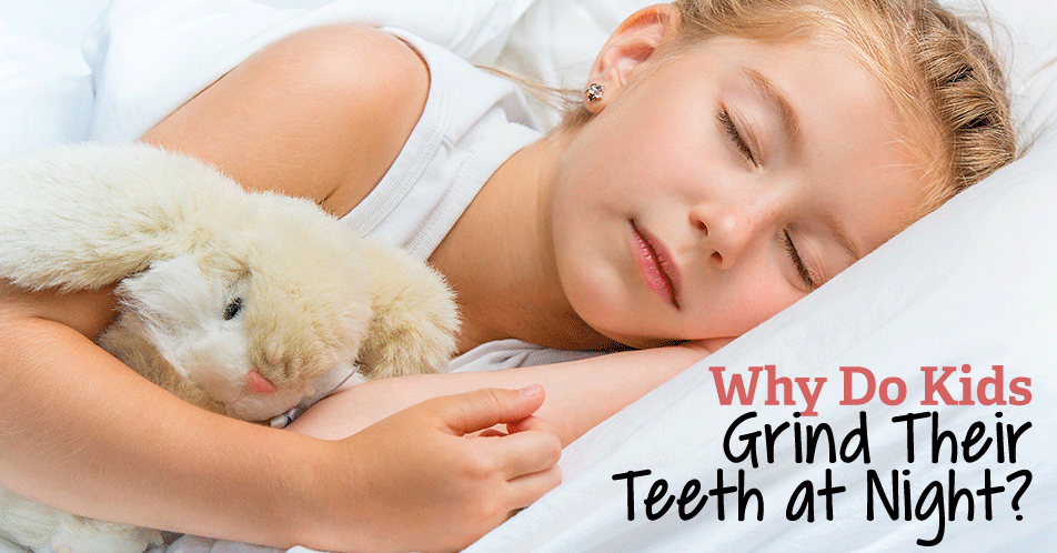 Why Do Kids Grind Their Teeth at Night?