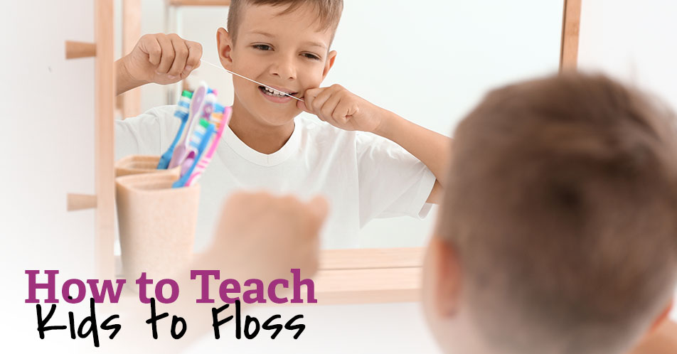 How to Teach Kids to Floss