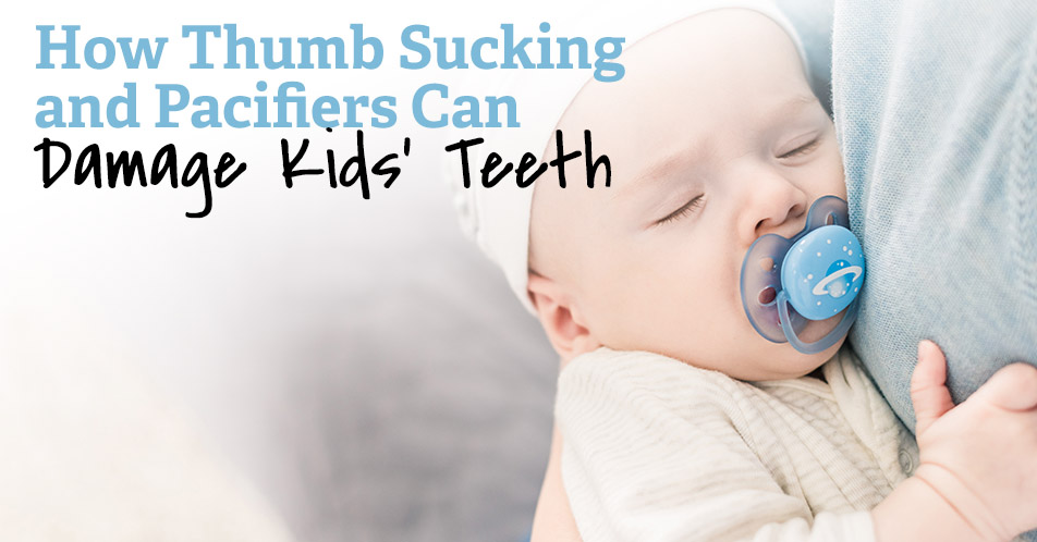 How Thumb Sucking and Pacifiers Can Damage Kids' Teeth