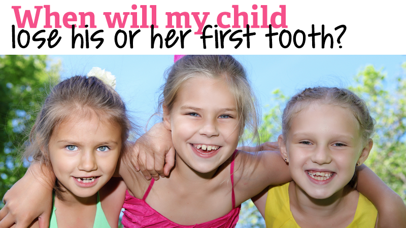 When will my child lose his or her first tooth?