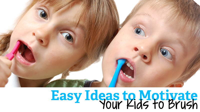 Easy Ways to Motivate Your Kids to Brush Their Teeth