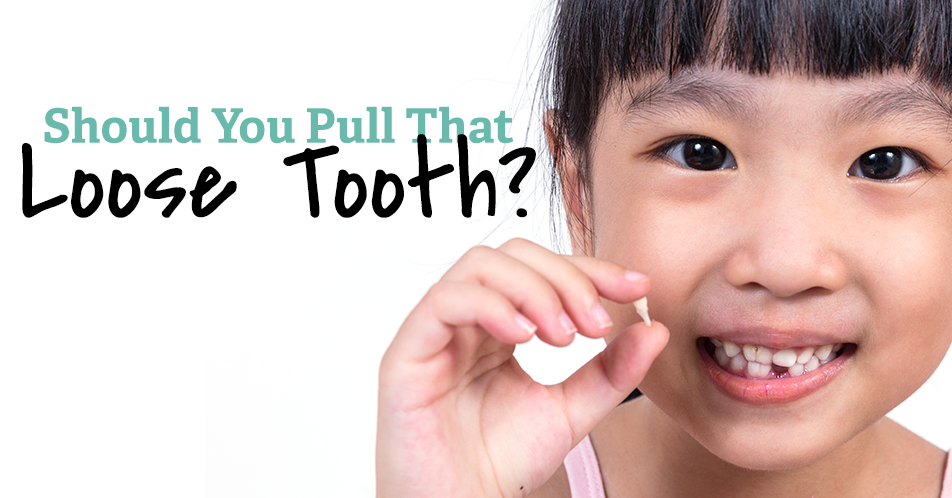 Should You Pull That Loose Tooth?